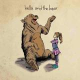 Bella and the Bear