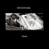 Speedvark - Hurry