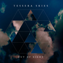 Tessera Skies - Out of Sight