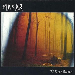 MAKAR - 99 Cent Dreams