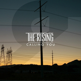 The Rising - Calling You