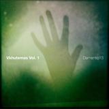 Dementio13 - Vkhutemas Vol.1