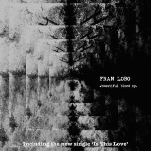 Fran Lobo - Is This Love