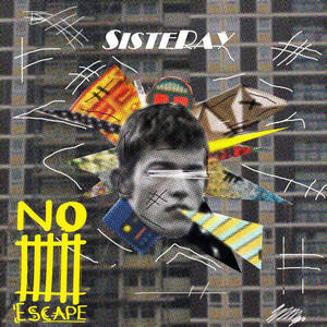 Sisteray - Take It or Leave It