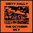 Dirty Sally - The October Sky