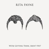 Rita Payne - Never Going Back