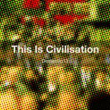Dementio13 - This Is Civilisation