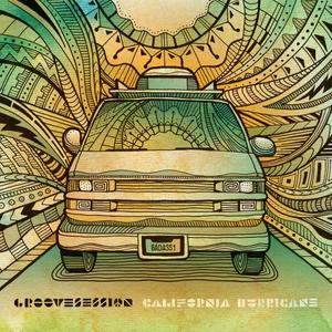 GrooveSession - California Hurricane