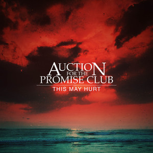 Auction For The Promise Club - This May Hurt