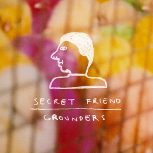 GROUNDERS - Secret Friend