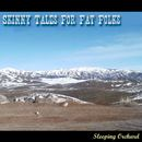 Sleeping Orchard - Skinny Tales For Fat Folks