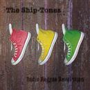 The Ship-Tones - Indie Reggae Revolution