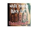 White Knuckle Black Out - Boneyard