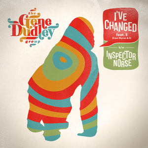 The Gene Dudley Group - I've Changed feat. E