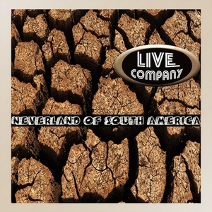 Live Company - Neverland of South America