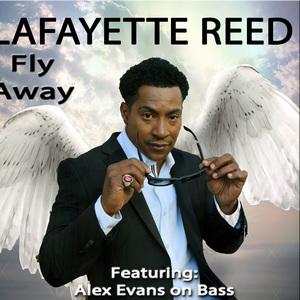 Lafayette Reed - Fly Away