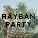 The Death of Pop - Rayban Party