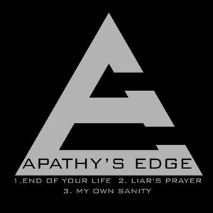 Apathy's Edge - End of Your Life