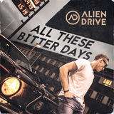 Alien Drive - All These Bitter Days