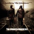 The Crocked Monsieurs - Borderin' The Trainline