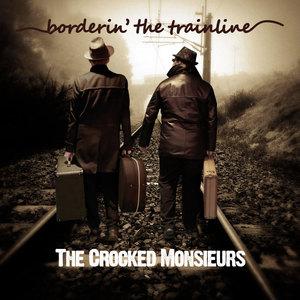 The Crocked Monsieurs - Why Am I Alone