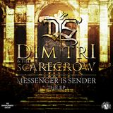 Dimitri & the Scarecrow - Messenger is Sender EP