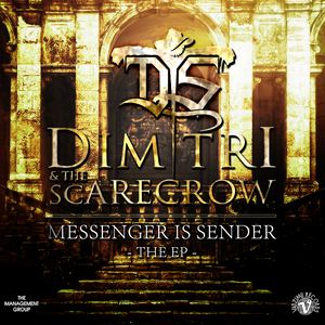 Dimitri & the Scarecrow - Messenger is Sender