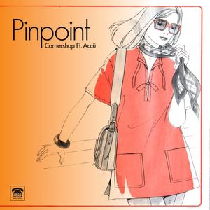 Cornershop - 'Pinpoint' featuring Accü