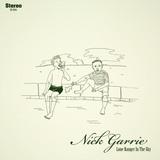 Nick Garrie - Lone Ranger In The Sky