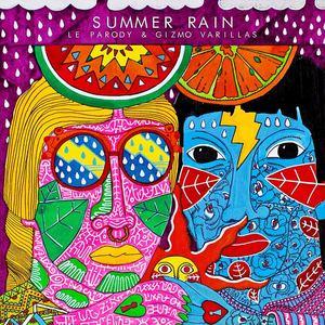 Gizmo Varillas - Le Parody & Gizmo Varillas - Summer Rain