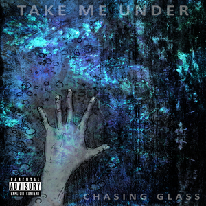 Chasing Glass - Our War