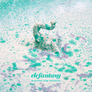 ELEFANTASY - Waiting For Nothing