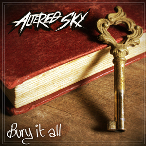 Altered Sky - Bury It All