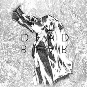 DEADBEAR - Oo Oo