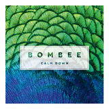Bombee - Calm Down