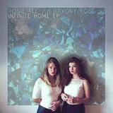 Rosie Tee // Bryony Rose - Infinite Home EP