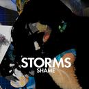 Storms - Shame