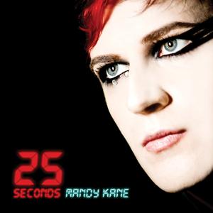 Mandy Kane - 25 Seconds (Gary Numan / Ade Fenton Remix)
