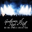 Gentlemen of rock and roll - No time to waste