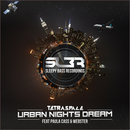 Sleepy Bass Recordings - TetraSpace - Urban Nights Dream