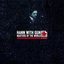 Hann with Gun - Hann with Gun - Masters of the World