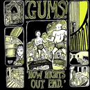 GUMS! - How Nights Out End