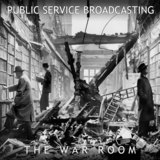 Public Service Broadcasting - If War Should Come