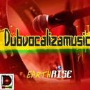 DUBVOCALIZA - Earth Rise