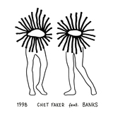 1998 feat BANKS (Chet Faker)