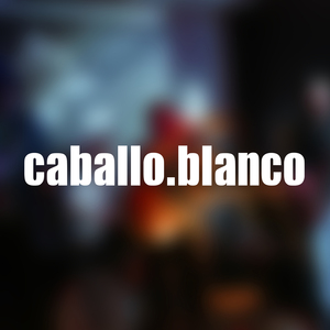 Caballo Blanco - Just Another