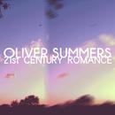 Oliver Summers - 21st Century Romance