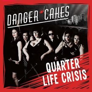 Danger*Cakes - Last Chance Jenn