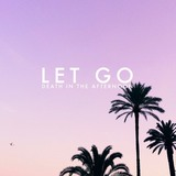 Death In The Afternoon - Let Go