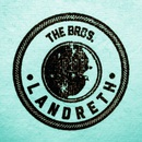 The Bros. Landreth - Let It Lie